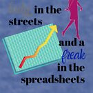 Lady in the streets freak in the spreadsheets by AirmanMildollar