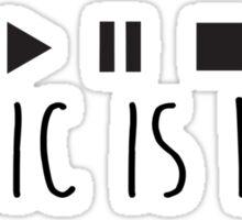 Music Is Life - Black Sticker