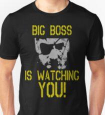 Big Boss Is Watching You! Unisex T-Shirt