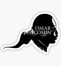 Omar is comin' Sticker