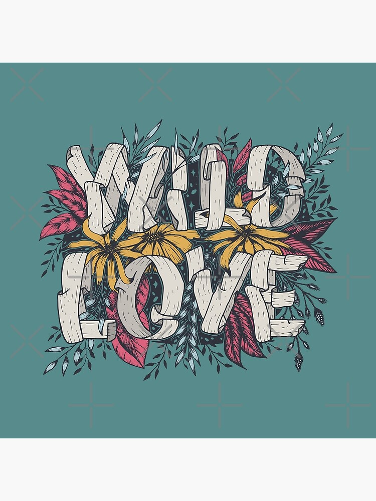 Wild Love - Green by aftrisletter