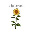 Be The Sunshine - Small by Potions