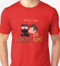I Kissed a Ninja at KarateKon T-Shirt