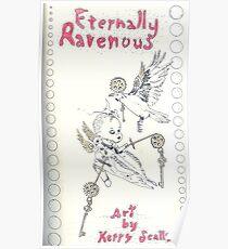 Eternally Ravenous - sketchbook Inside cover Poster