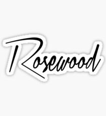 Rosewood Sticker