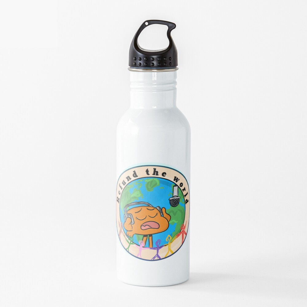 Refund the World - The Amazing World of Gumball Water Bottle