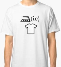 Ironic T Shirt Classic T-Shirt