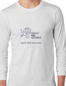 Good Will to All Women T-Shirt