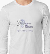 Good Will to All Women Long Sleeve T-Shirt