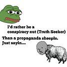 I'm no sheeple! by GreatAwokening