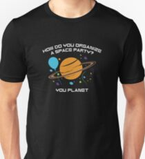 How Do You Organize A Space Party? Slim Fit T-Shirt