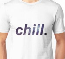 Chill Out. Unisex T-Shirt