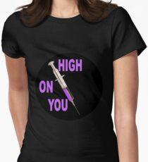 High on you T-Shirt
