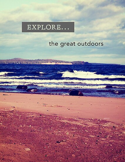 Explore The Great Outdoors by Phil Perkins