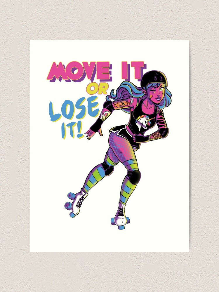 Alternate view of Move it or Lose it! Art Print