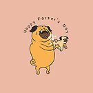 Happy Farter's Day Pug by Huebucket