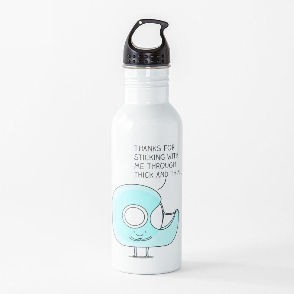 Let's stick together... Water Bottle