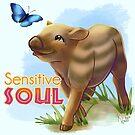 I'm a Sensitive Soul by Unicornarama