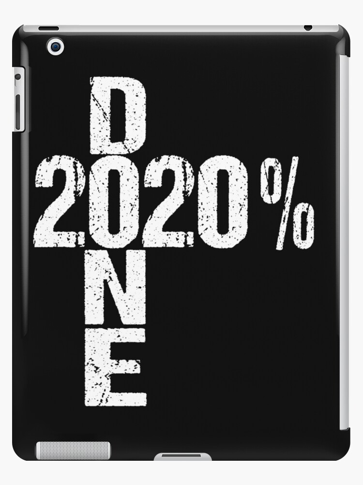 % done class of quote ipad case skin by riffxs redbubble