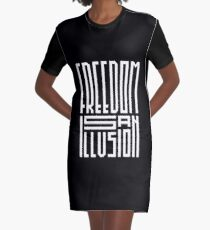 freedom is an illusion Graphic T-Shirt Dress