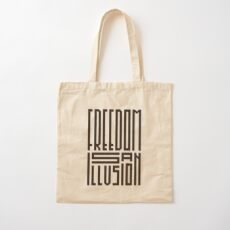 freedom is an illusion Cotton Tote Bag