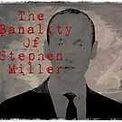 The Banality Of Stephen Miller by Alex Preiss