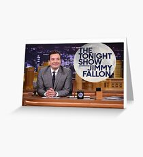 Tonight Show Jimmy Fallon Greeting Card