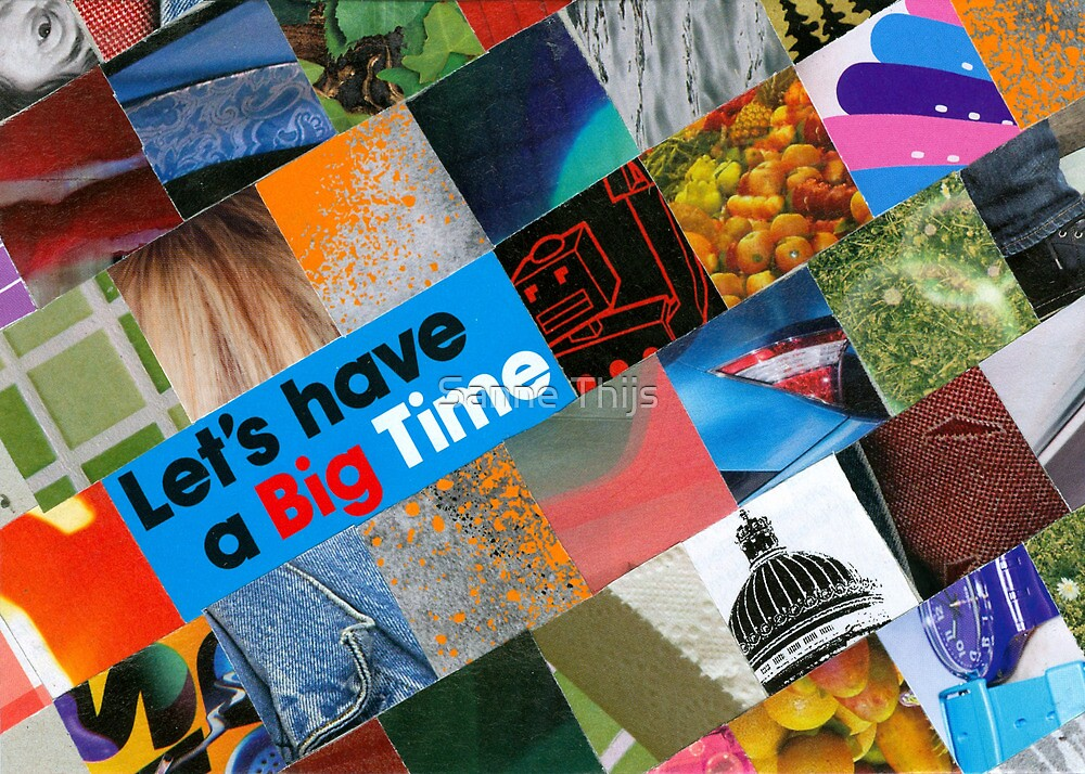 Lets have a big time by Sanne Thijs