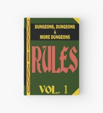 Dungeons, Dungeons, and More Dungeons Rules Hardcover Journal