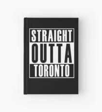 Straight Outta Toronto Hardcover Journal