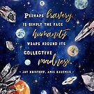 Perhaps bravery by Stella Bookish Art