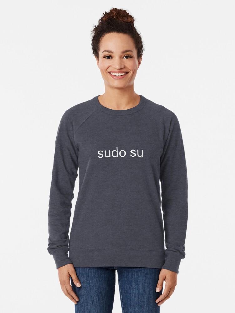 Alternate view of sudo su command Lightweight Sweatshirt