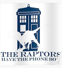 The raptors have the phone box 2 Poster