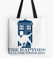 The raptors have the phone box 2 Tote Bag