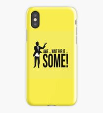 Awe...wait for it...some ! AWESOME iPhone Case