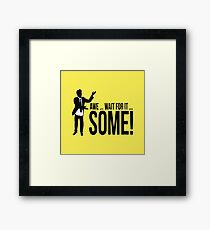 Awe...wait for it...some ! AWESOME Framed Print