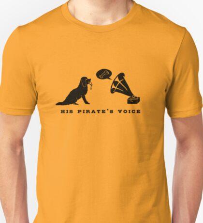 His Pirate's Voice (Black) T-Shirt