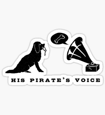 His Pirate's Voice (Black) Sticker