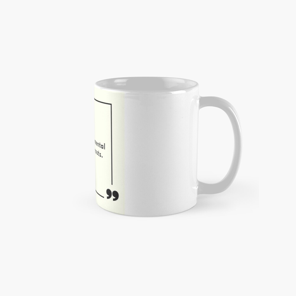 Guard Your Mental State At All Costs Mug