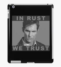In Rust We Trust - Shirt iPad Case/Skin