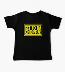 Get To Da Choppa! Baby Tee