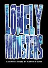 Lonely Monsters (Second Printing Cover) by matthewdunnart