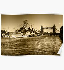 HMS Belfast and Tower Bridge 2 in Sepia Poster