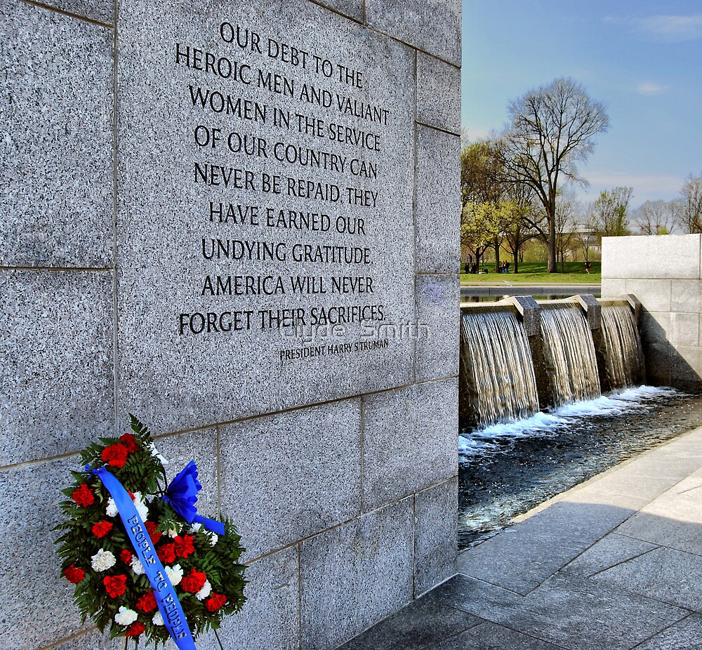 WW II Memorial  by Clyde  Smith