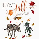 Donkey Lovers - I Love Fall Most of All  by IconicTee