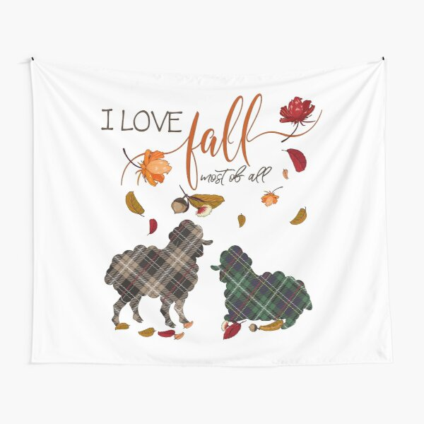 Sheep Lovers - I Love Fall Most of All  Tapestry