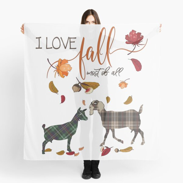 Goat Lovers - I Love Fall Most of All  Scarf