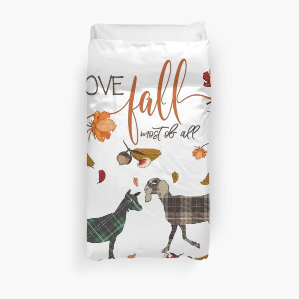 Goat Lovers - I Love Fall Most of All  Duvet Cover