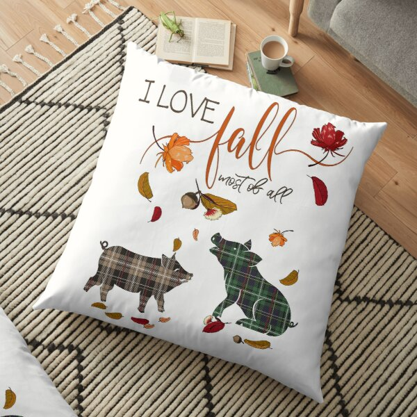 Pig Lovers - I Love Fall Most of All  Floor Pillow