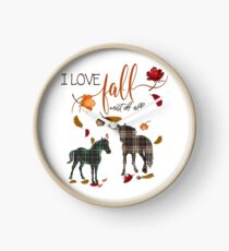 Horse Lovers - I Love Fall Most of All  Clock